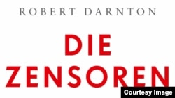 """Robert Darnton, """"Cenzorii. Cum a fost influenţată literatura în urma controlului de stat"""""""