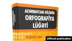Azərbaycan dilinin son orfoqrafiya lüğəti 2013-cü ildə nəşr edilib.