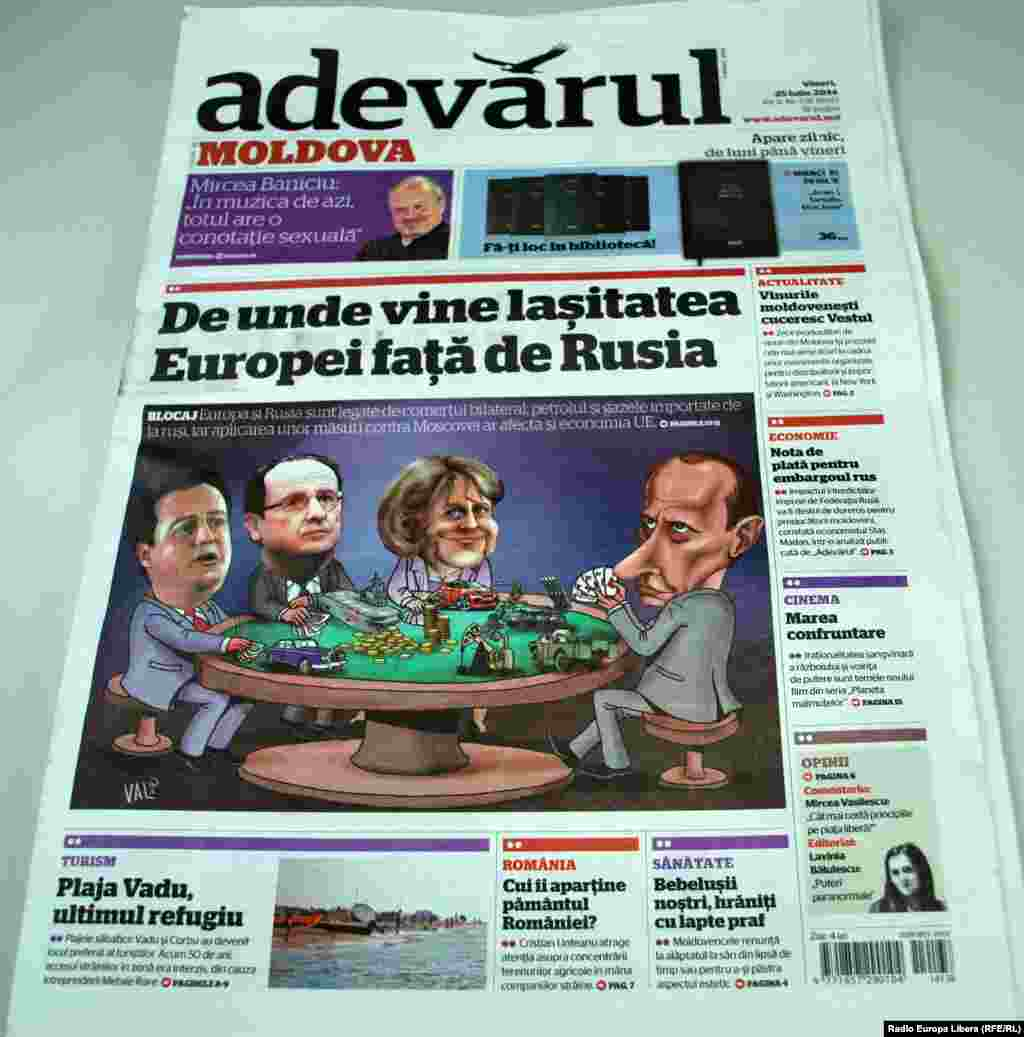 "Romania's ""Adevarul"" daily, dated July 25, pictures Vladimir Putin playing poker with European leaders. The headline reads, ""Where does Europe's cowardice in the face of Russia come from?"" An explanation follows: ""Europe and Russia are tied by bilateral trade and oil and gas that are imported from Russia, so if sanctions are imposed on Moscow, they will affect the EU economy."""