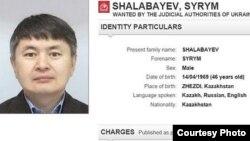 БТА Банкінің бұрынғы басшысы, қуғындағы оппозиционер Мұхтар Әблязовтің балдызы Сырым Шалабаев.
