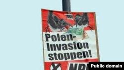 """Afiş xenofob NPD: """"Stopaţi invazia polonezilor"""""""