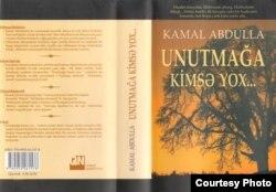 """Kamal Abdullanın son romanı olan """"Unutmağa kimsə yox"""""""