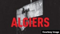 Algiers. Конверт альбома 2015 года