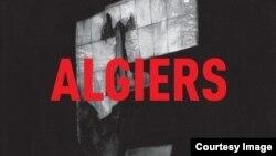 Algiers: душа и ярость