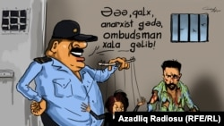 Hey, You Anarchist, Get Up. The Ombudsman Is Here! (RFE/RL Azerbaijani Service)