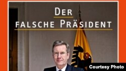 """Coperta săptămînalului """"Der Spiegel"""" înfățișîndu-l pe președintele Wulff"""
