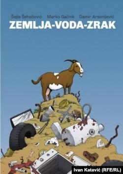 'Zemlja-voda-zrak', prvi strip u Bosni i Hercegovini koji se bavi problemom zagađenosti okoliša
