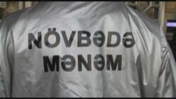 """""""Növbədə mənəm"""""""