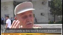 Azərbaycanda nə baş versə, həyatınız dəyişər?