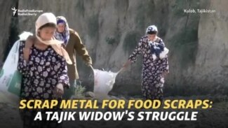 Scrap Metal For Food Scraps: A Tajik Widow's Struggle To Survive