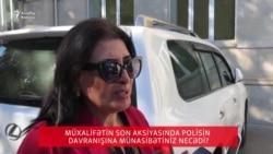 Aksiyalarda polisin vətəndaşlarla davranışı haqda nələr deyə bilərsiz?