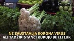 Ne zaustavlja korona virus, ali Tadžikistanci kupuju bijeli luk