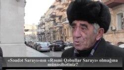 «Səadət Sarayı» «Rəsmi Qəbullar Sarayı» oldu
