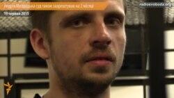 Андрія Медведька суд арештував на 2 місяці