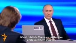 Putin Denies Russian Military Presence In Ukraine's East