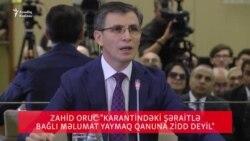 """Deputat:""""Karantindəki şərait haqda məlumat yaymaq qanuna zidd deyil"""