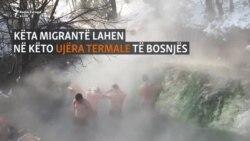 Migrantët lahen në ujërat termike për t'i ikur të ftohtit