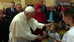 Pope Francis Meets Refugees, Catholics in Bulgaria