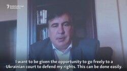 Saakashvili Wants To Return To Ukraine To Fight For Citizenship