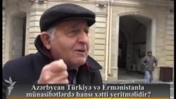 Azərbaycan Türkiyə və Ermənistanla münasibətlərində hansı xətti yeritməlidir?
