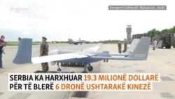 Milionat e Serbisë për dronët kinezë