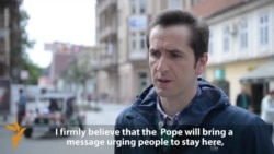 Bosnians Share Hopes For Papal Visit