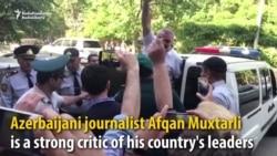 Azerbaijan Locks Up Journalist It Allegedly Kidnapped From Georgia