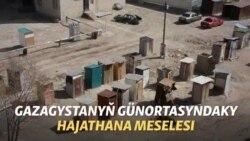 Gazagystandaky hajathana meselesi