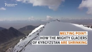 Melting Point: How The Mighty Glaciers Of Kyrgyzstan Are Shrinking