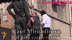 Ադրբեջանցի լրագրողը դատապարտվեց 6 տարով՝ Հայաստանի օգտին «լրտեսության» մեղադրանքով