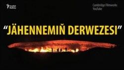"""Türkmenistandaky 'Jähennemiň derwezesi"""""""