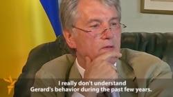 Віктар Юшчанка пра сябра іх сям'і Жэрара Дэпардзьё