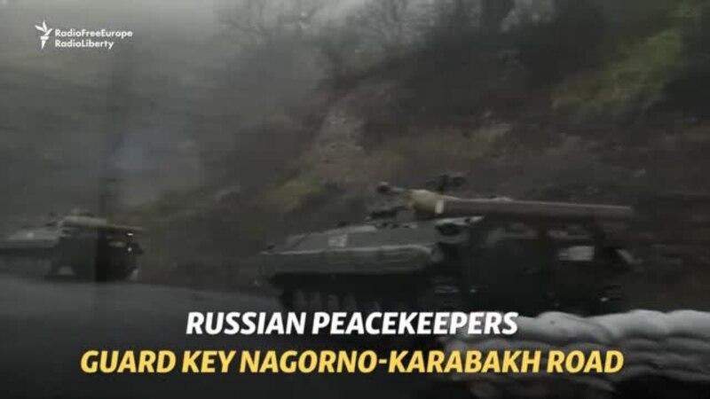Russian Peacekeepers Guard Key Nagorno-Karabakh Road