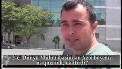 2-ci Dünya Müharibəsindən Azərbaycan nə qazandı, nə itirdi?