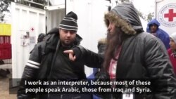 Syrian Interpreter Helps Compatriots At Serbian Camp