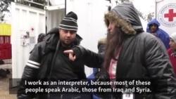 Syrian Interpreter Helps Compatriots At Serbian Camp
