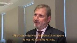 Hahn nuk e përjashton ndryshimin e kufijve në mes të Kosovës dhe Serbisë