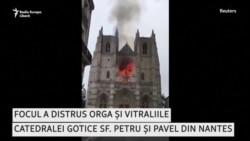 Incendiu la catedrala gotică din Nantes.