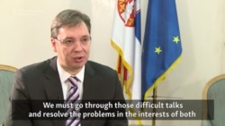 Serbian PM Vucic: Dialogue With Kosovo Must Go Forward