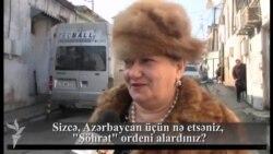"""Sizcə, Azərbaycan üçün nə etsəniz, """"Şöhrət"""" ordeni alardınız?"""