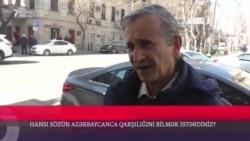 Azərbaycancası nədir? 'Reşotka', 'skoros'...
