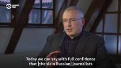 Khodorkovsky: Russia Involved In Journalists' Deaths In Africa