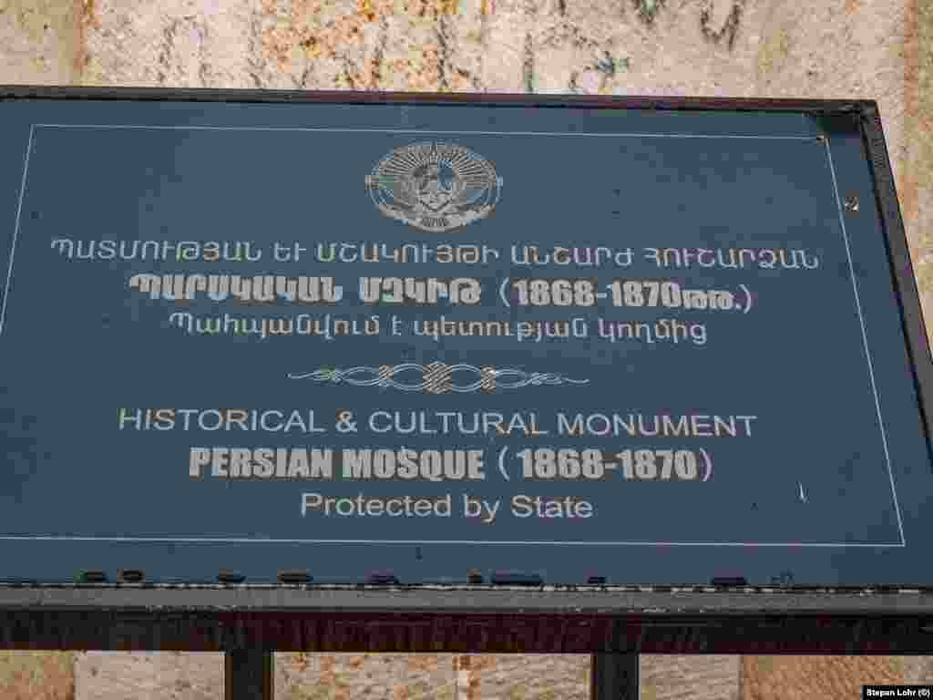 "An Armenian- and English-language sign outside the mosque describing it as a ""Persian"" mosque built in the years 1868-70."