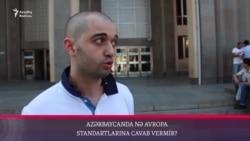 Azərbaycanda nə Avropa standartlarına cavab vermir?