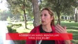 Azərbaycan hansı məhsulları ixrac edə bilər?