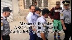 Məmməd İbrahimin məhkəmədəki görüntüləri