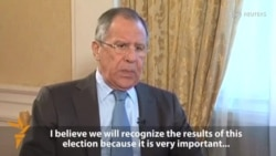 Lavrov: Russia Will Recognize Ukrainian Election Results