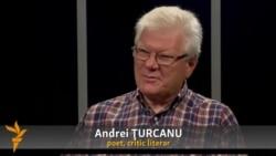 """Andrei Țurcanu: """"Un imperativ al timpului - o mai mare responsabilitate a intelectualului"""""""
