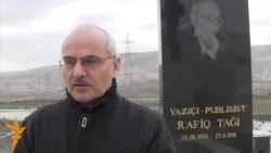 Rafiq Tağının ölümündən bir il keçdi...